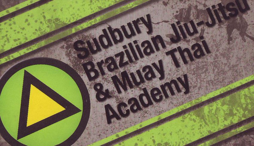 Sudbury Brazilian Jiu Jitsu & Muay Thai Academy